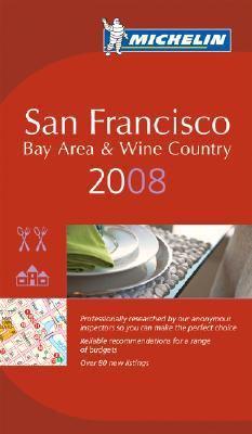 Michelin Guide San Francisco 2008