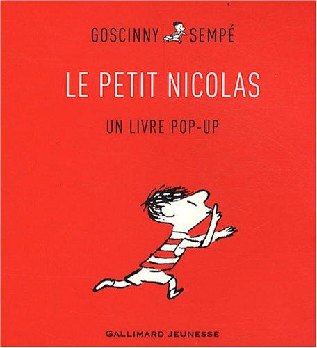 Le Petit Nicolas. Un livre pop-up (French Edition)