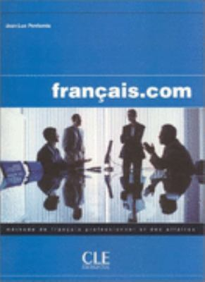 Francais.com Textbook (Intermediate/Advanced) (French Edition)