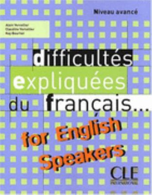 Difficultes Expliquees Du Francais for English Speakers Textbook (Intermediate/Advanced A2/B2) (French Edition)