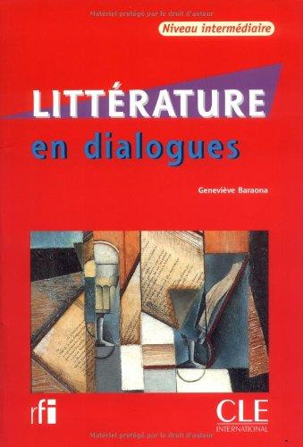 Litterature En Dialogues + Audio CD (Intermediate) (French Edition)