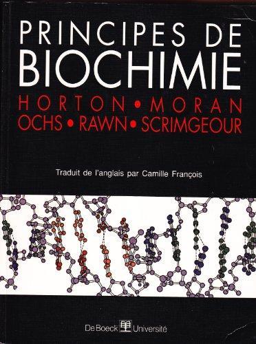 Principes de biochimie (horton, moran...)