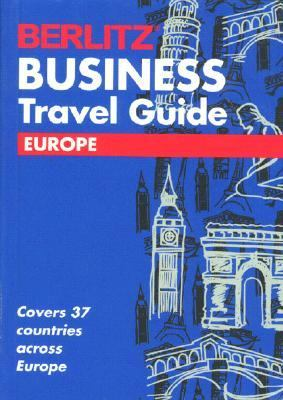 Berlitz Business Travel Guide: Europe '94