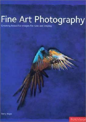 Fine Art Photography Creating Beautiful Images for Sale and Display