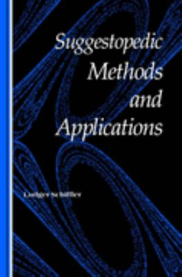 Suggestopedic Methods and Applications