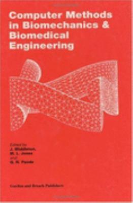 Computer Methods in Biomechanics and Biomedical Engineering - J. Middleton - Hardcover - Older Edition