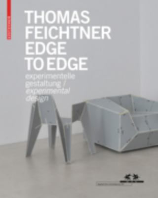 Thomas Feichtner - Edge to Edge : Experimental Design