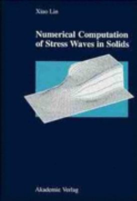 Numerical Computation of Stress Waves in Solids