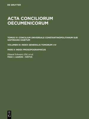 Acta Conciliorum Oecumenicorum Tomus Iv Volumen Iii Pars 2 Fasc I