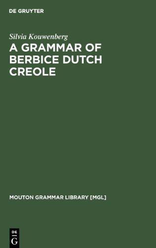Grammar of Berbice Cutch Creole (Mouton Grammar Library)