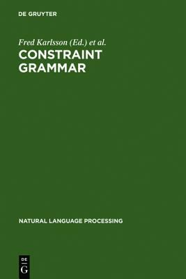 Constraint Grammar A Language-Independent System for Parsing Unrestricted Text