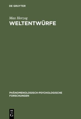 Weltenwuerfe : Ludwig Binswangers Phaenomenologische Psychologie