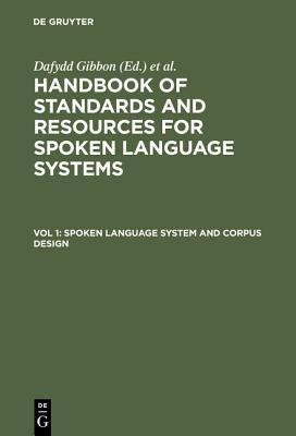 Spoken Language System and Corpus Deign