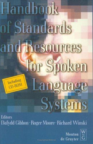 Handbook of Standards and Resources for Spoken Language Systems