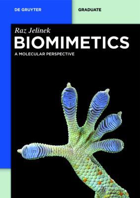 Biomimetics : A Molecular Perspective