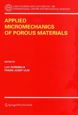 Applied Micromechanics of Porous Materials