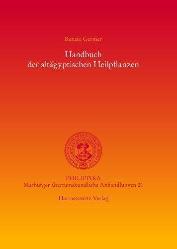 Handbuch der altgyptischen Heilpflanzen (philippika)
