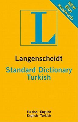 Langenscheidt Standard Dictionary Turkish (Langenscheidt Standard Dictionaries)