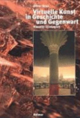 Virtuelle Kunst in Geschichte and Gegenwart: Visuelle Strategien