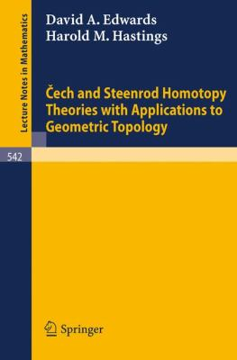 Cech and Steenrod Homotopy Theories with Applications to Geometric Topology