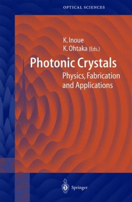 Photonic Crystals Physics, Fabrication, and Applications