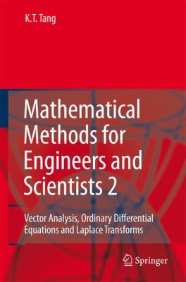 Mathematical Methods for Engineers And Scientists 2 Vector Analysis, Ordinary Differential Equations And Laplace Transforms