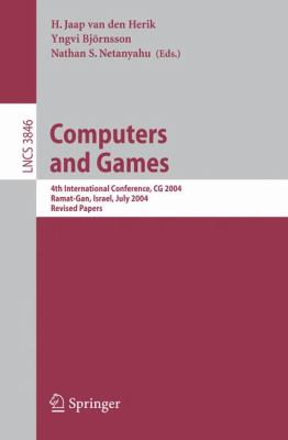 Computers And Games 4th International Conference, Cg 2004, Ramat-gan, Israel, July 5-7, 2004. Revised Papers