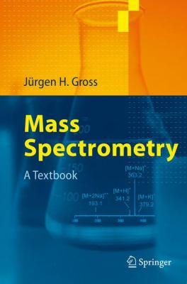 Mass Spectrometry A Textbook