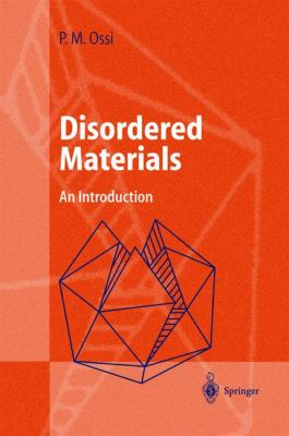 Disordered Materials An Introduction