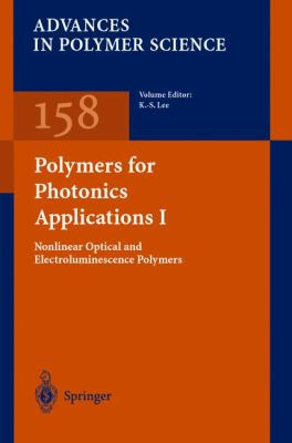 Polymers for Photonics Applications I Nonlinear Optical and Electro Iuminescence Polymers