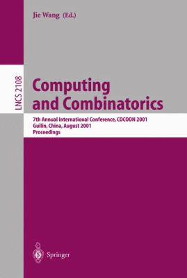 Computing and Combinatorics 7th Annual International Conference, Cocoon 2001, Guilin, China, August 20-23, 2001, Proceedings