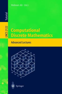 Computational Discrete Mathematics Advanced Lectures