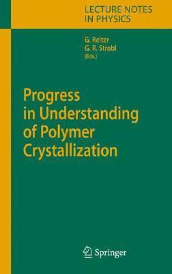 Progress in Understanding of Polymer Crystallization