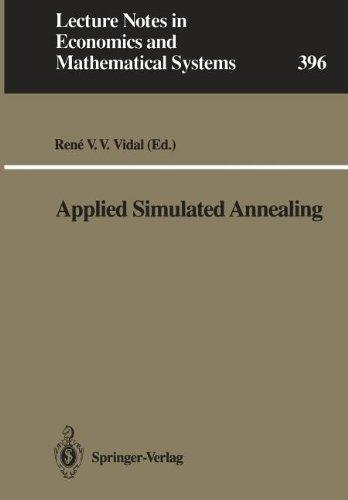 Applied Simulated Annealing (Lecture Notes in Economics and Mathematical Systems)