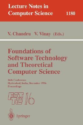 Foundations of Software Technology and Theoretical Computer Science 16th Conference, Hyderabad, India, December 18-20, 1996