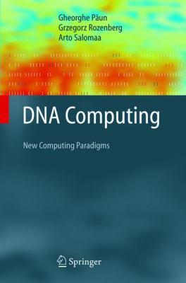 DNA Computing New Computing Paradigms
