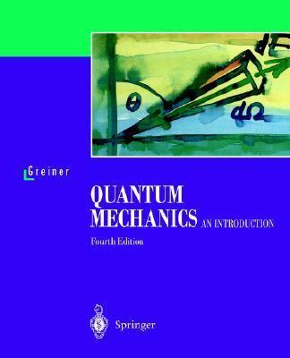 Quantum Mechanics An Introduction