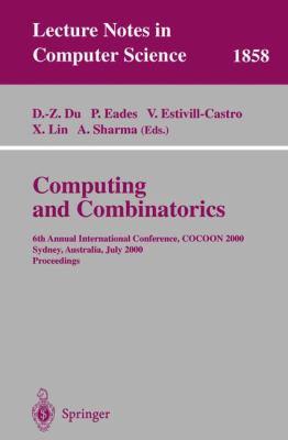 Computing and Combinatorics 6th Annual International Conference, Cocoon 2000, Sydney, Australia, July 26-28, 2000  Proceedings