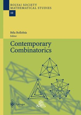 Contemporary Combinatorics (Bolyai Society Mathematical Studies)