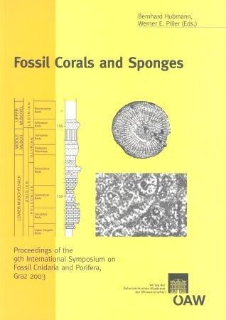 Fossil Corals and Sponges: Proceedings of the 9th International Symposium on Fossil Cnidaria and Porifera, Graz 2003 (Iarweewuxguaxgw /Jswnuw Swe /Quaawbaxgdrwb)