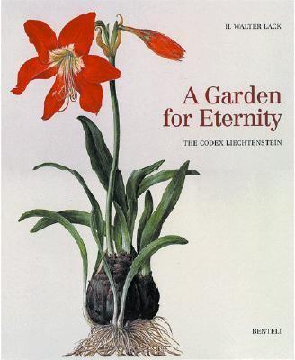 Garden for Eternity: The Codex Liechtenstein