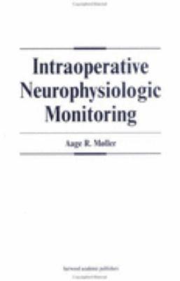 Intraoperative Neurophysiologic Monitoring