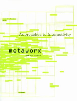 Approaches in Interactivity