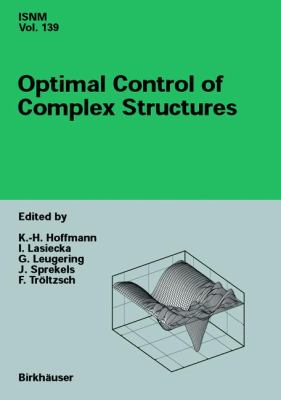 Optimal Control of Complex Structures International Conference in Oberwolfach, June 4-10, 2000