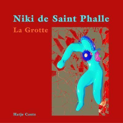 Niki De Saint Phalle The Grotto