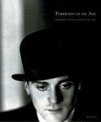 Portraits Of An Age Photography In Germany And Austria 1900-1938