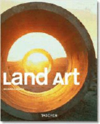 Land Art The Earth As Canvas
