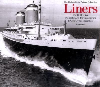 Liners-the Golden Age