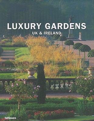 Luxury Gardens UK and Ireland