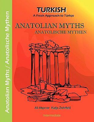 Anatolian Myths - Anatolische Mythen